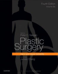 Plastic Surgery: Volume 6: Hand and Upper Limb - Volume 6: Hand and Upper Limb (ISBN: 9780323357128)