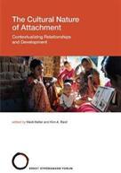 Cultural Nature of Attachment - Keller (ISBN: 9780262036900)