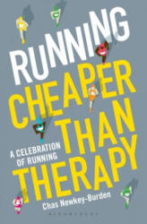 Running: Cheaper Than Therapy - A Celebration of Running (ISBN: 9781472948830)