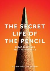Secret Life of the Pencil (ISBN: 9781786270832)