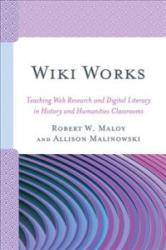 Wiki Works (ISBN: 9781475832372)