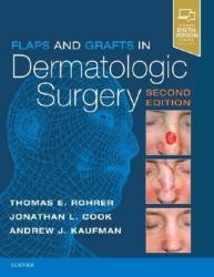 Flaps and Grafts in Dermatologic Surgery (ISBN: 9780323476621)