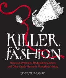 Killer Fashion - Wright, Jennifer, (Ne (ISBN: 9781449487133)