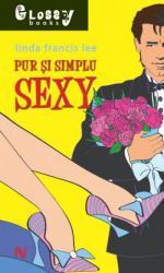 Pur și simplu sexy (2012)