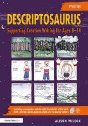 Descriptosaurus - Supporting Creative Writing for Ages 8-14 (ISBN: 9781138093027)