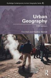 Urban Geography - Heather Barrett, Tim Hall (ISBN: 9781138101838)
