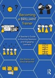 Becoming a Brilliant Trainer (ISBN: 9781138645769)
