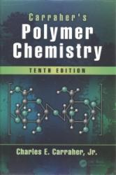Carraher's Polymer Chemistry, Tenth Edition (ISBN: 9781498737388)