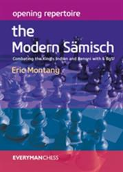 Opening Repertoire: The Modern Samisch - ERIC MONTANY (ISBN: 9781781944011)