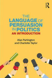 Language of Persuasion in Politics - An introduction (ISBN: 9781138038486)