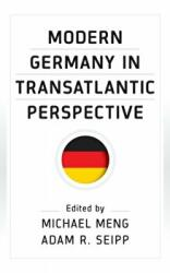 Modern Germany in Transatlantic Perspective (ISBN: 9781785337048)