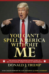 You Can't Spell America Without Me (ISBN: 9780593079409)