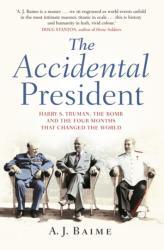 Accidental President (ISBN: 9780857523679)