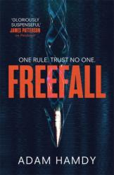 Freefall - the explosive thriller (ISBN: 9781472250070)