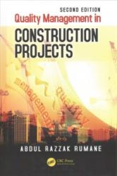 Quality Management in Construction Projects, Second Edition (ISBN: 9781498781671)