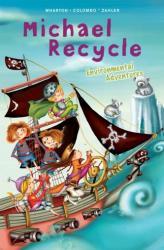 Michael Recycle's Environmental Adventures (ISBN: 9781631409851)
