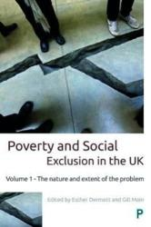 Poverty and Social Exclusion in the UK: Volume 1 - The Nature and Extent of the Problem - Volume 1 - The nature and extent of the problem (ISBN: 9781447332176)