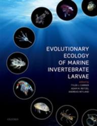 Evolutionary Ecology of Marine Invertebrate Larvae (ISBN: 9780198786979)