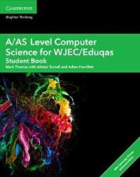 A/AS Level Computer Science for WJEC/Eduqas Student Book with Cambridge Elevate Enhanced Edition (ISBN: 9781108412766)