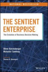 The Sentient Enterprise: The Evolution of Business Decision Making - The Evolution of Business Decision Making (ISBN: 9781119438861)