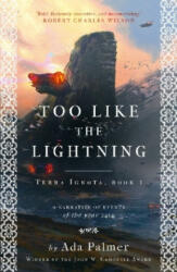Too Like the Lightning - Ada Palmer (ISBN: 9781786699503)