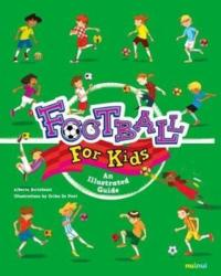 Football for Kids - Alberto Bertolazzi (ISBN: 9782889358120)