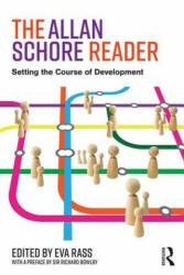 Allan Schore Reader - Setting the course of development (ISBN: 9781138214651)