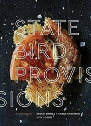 State Bird Provisions - A Cookbook (ISBN: 9781607748441)