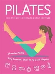 Pilates - Charmaine Yabsley, Katy Evans (ISBN: 9781786645593)