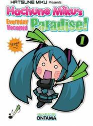 Hatsune Miku Presents: Hachune Miku's Everyday Vocaloid Paradise Vol. 1 (ISBN: 9781626926158)
