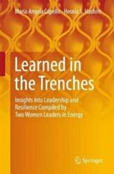 Learned in the Trenches - Maria Angela Capello, Hosnia S. Hashim (ISBN: 9783319628219)