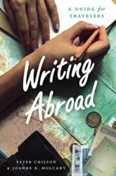 Writing Abroad - A Guide for Travelers (ISBN: 9780226444499)