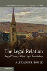 Legal Relation - Legal Theory after Legal Positivism (ISBN: 9781316648001)