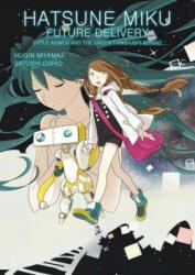 Hatsune Miku: Future Delivery Volume 1 (ISBN: 9781506703619)
