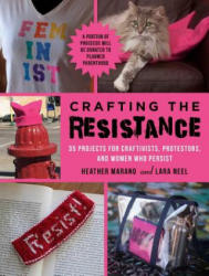 Crafting the Resistance - Heather Marano (ISBN: 9781510731387)
