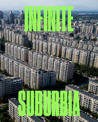 Infinite Suburbia - Mit Norman B Leventhal Center for Advanc, Alan Berger, Joel Kotkin (ISBN: 9781616895501)