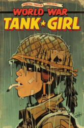 Tank Girl: World War Tank Girl (ISBN: 9781785855269)