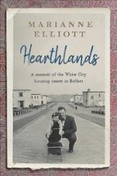 Hearthlands - A memoir of the White City housing estate in Belfast (ISBN: 9780856409974)