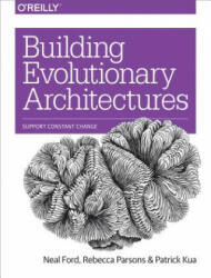 Building Evolutionary Architectures: Support Constant Change (ISBN: 9781491986363)