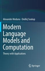 Modern Language Models and Computation - Theory with Applications (ISBN: 9783319630991)