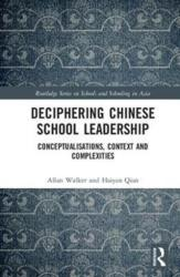 Deciphering Chinese School Leadership (ISBN: 9781138957046)