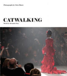 Catwalking - Alexander Fury, Chris Moore (ISBN: 9781786270634)