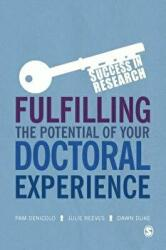 Fulfilling the Potential of Your Doctoral Experience (ISBN: 9781473974791)