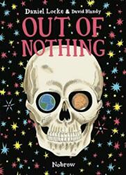 Out of Nothing (ISBN: 9781910620281)