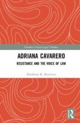 Adriana Cavarero - Resistance and the Voice of Law (ISBN: 9780815366317)