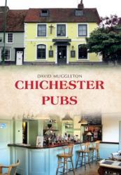 Chichester Pubs (ISBN: 9781445670171)