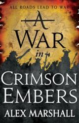 War in Crimson Embers (ISBN: 9780356505725)