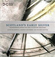 Scotland's Early Silver (ISBN: 9781910682128)