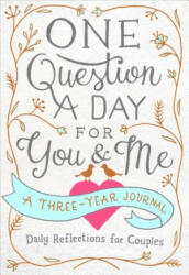 One Question a Day for You & Me - Aimee Chase (ISBN: 9781250163431)