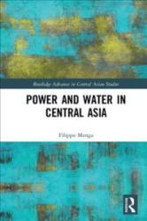 Power and Water in Central Asia (ISBN: 9781138678033)